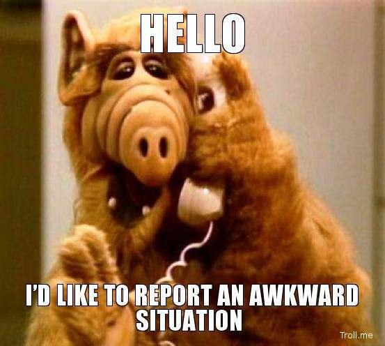 hello-id-like-to-report-an-awkward-situation