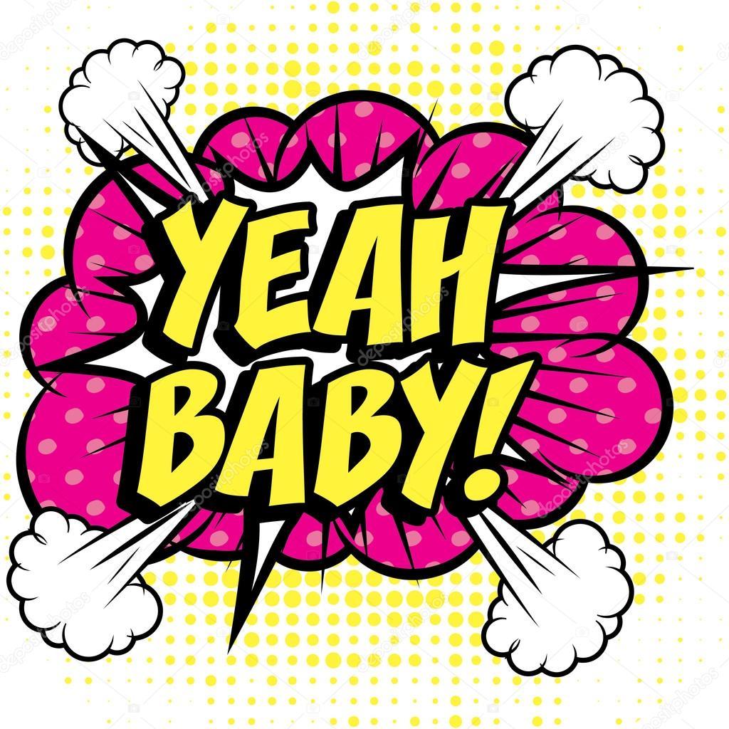 Yeah, baby!